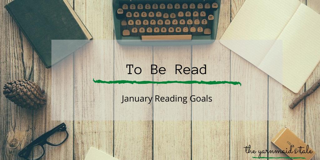 Finishing What I Started: January ReadingGoals